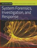 System Forensics, Investigation, and Response, kim and Rudolph, K., 0763791342