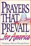 Prayers That Prevail for America, C. Richards, 0932081347