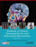 Textbook of Clinical Neuropsychiatry and Behavioral Neuroscience, Moore, David P. and Puri, Basant K., 1444121340