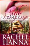 Safe - Aidan and Carly, Rachel Hanna, 1480141348