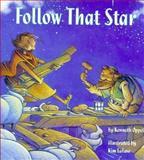 Follow That Star, Kenneth Oppel, 1550741349