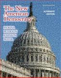 New American Democracy, the, Alternate Edition, Fiorina, Morris P. and Peterson, Paul E., 0205791344