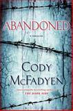 Abandoned, Cody McFadyen, 0553591347