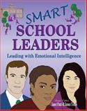 Smart School Leaders : Leading with Emotional Intelligence, Patti, Janet and Tobin, James, 0757531342