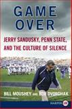 Game Over, Bill Moushey and Robert Dvorchak, 0062201344