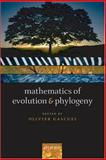 Mathematics of Evolution and Phylogeny, , 0199231346