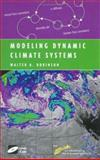 Modeling Dynamic Climate Systems, Robinson, Walter A., 0387951342