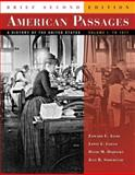 American Passages : A History of the United States to 1877, Ayers, Edward L. and Gould, Lewis L., 0495001341