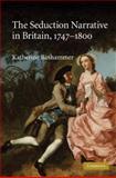 The Seduction Narrative in Britain, 1747-1800 9780521111348