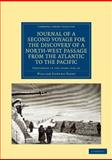 Journal of a Second Voyage for the Discovery of a North-West Passage from the Atlantic to the Pacific : Performed in the Years 1821-22-23 ... under the Orders of Captain William Edward Parry, Parry, William Edward, 1108041345