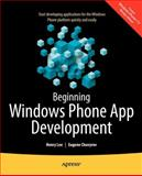 Beginning Windows Phone App Development, Henry Lee and Eugene Chuvyrov, 1430241349