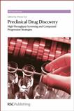 Preclinical Drug Discovery : High Throughput Screening and Compound Progression Strategies, , 1849731349