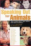 Speaking Out for Animals, , 1930051344