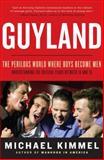 Guyland, Michael Kimmel, 0060831340