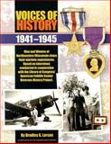 Voices of History : 1941-1945, Larson, Bradley G., 0299211347