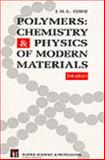 Polymers : Chemistry and Physics of Modern Materials, Arrighi, Valeria, 075140134X