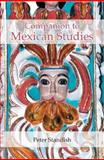 A Companion to Mexican Studies, Standish, Peter, 1855661349