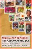 South Africa in Africa : The Post-Apartheid Decade, , 1869141342