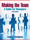 Making the Team, Thompson, Leigh L., 0131861352