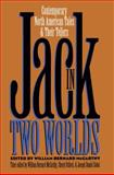 Jack in Two Worlds : Contemporary North American Tales and Their Tellers, , 0807821357
