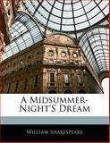 A Midsummer Night's Dream, William Shakespeare, 1141801353