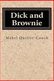 Dick and Brownie, Mabel Quiller-Couch, 1500341355