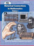 Historical Connections in Mathematics, Vol. 1, Wilbert Reimer and Luetta Reimer, 1881431355