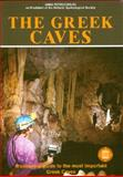 The Greek Caves - A Complete Guide to the Most Important Greek Caves, Petrocheilou, Anna, 9602131357