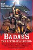Badass, Ben Thompson, 0062001353