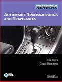 Automatic Transmissions and Transaxles, Rockwood, Chuck and Birch, Tom, 0135051355