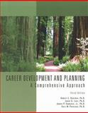Career Development and Planning : A Comprehensive Approach, Lenz, Janet G. and Peterson, Gary W., 1426631359