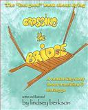 Crossing the Bridge, Lindsey Berkson, 1453741356