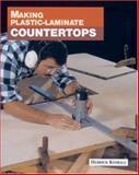 Making Plastic-Laminate Countertops, Herrick Kimball, 1561581356