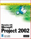 Managing with Microsoft Project 2002, Bucki, Lisa A. and Chefetz, Gary, 1931841357