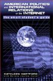 American Politics and International Relations on the Web 9780072441352