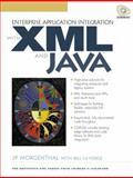 Enterprise Application Integration with XML and Java, Morganthal, J. P. and la Forge, Bill, 0130851353