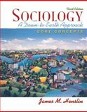 Sociology : A Down-to-Earth Approach - Core Concepts, Henslin, James M., 0205571352