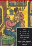 The Western Medical Tradition : 800 B. C.-1800 A. D., Conrad, Lawrence and Neve, Michael, 0521381355