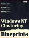 Windows NT Clustering Blueprints, Sportack, Mark, 0672311356