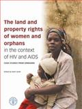 The Land and Property Rights of Women and Orphans in the Context of HIV and AIDS : Case Studies from Zimbabwe, , 0796921350
