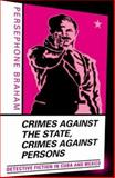 Crimes Against the State, Crimes Against Persons 9780816641352