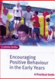 Encouraging Positive Behaviour in the Early Years 9781412901352