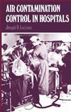 Air Contamination Control in Hospitals, Luciano, J, 1461341353