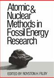 Atomic and Nuclear Methods in Fossil Energy Research, Filby, Royston H., 1468441353