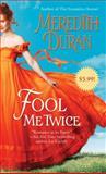 Fool Me Twice, Meredith Duran, 1476741352
