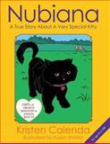 Nubiana a True Story about a Very Special Kitty, Kristen Calenda, 1478341351