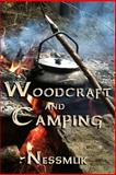 Woodcraft and Camping, Nessmuk, 1613421354