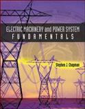 Electric Machinery and Power System Fundamentals, Chapman, Stephen J., 0072291354