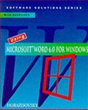 Using Microsoft Word 6.0 for Windows, Horazdovsky, Jerry, 0395721350