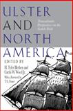 Ulster and North America : Transatlantic Perspectives on the Scotch-Irish, , 0817311351